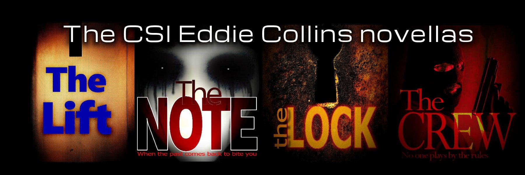 CSI Eddie Collins Novellas